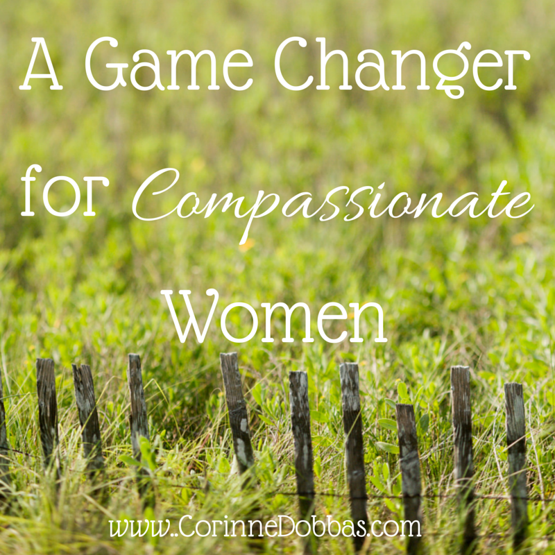 a game changer for compassionate women