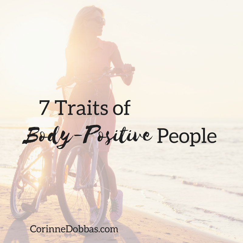 7 Traits of Body-Positive People